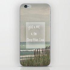 You & Me & The Deep Blue Sea iPhone & iPod Skin