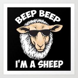 Beep Beep I'm A Sheep Art Print