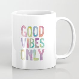 Good Vibes Only Watercolor Rainbow Typography Poster Inspirational childrens room nursery Coffee Mug