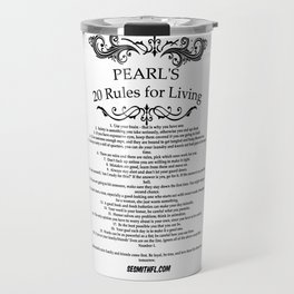 Dragon Lords of Valdier: Grandma Pearl's 20 Rules for Living Travel Mug