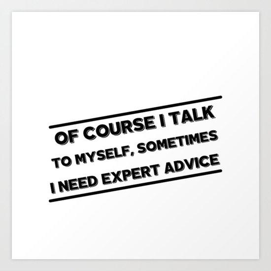 Expert Advice Art Print