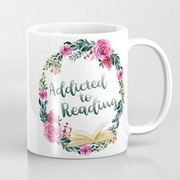 Addicted to Reading Coffee Mug