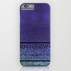 When I Grow Up... iPhone 6s Slim Case