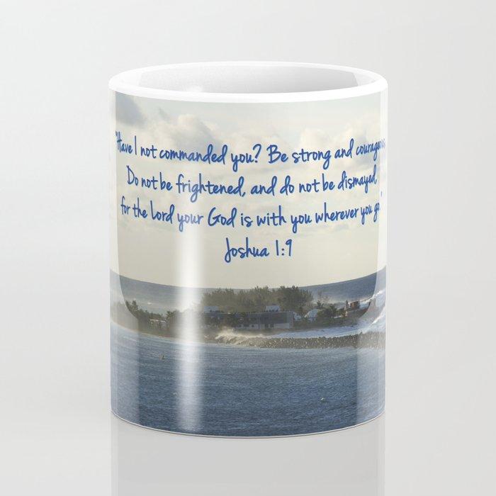 March 2 - Joshua 1:9 Coffee Mug