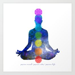 Chakra - Positive Mind, Positive Vibes, Positive Life Art Print