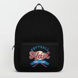 Funny Softball Hair Don't Care Baseball Sport Gift Backpack