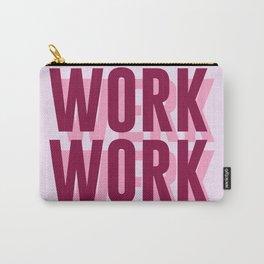 Work, Werk Carry-All Pouch