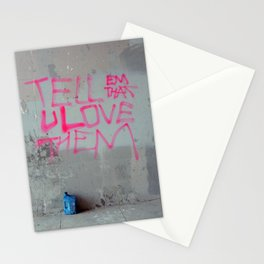 Tell Them That You Love Them Stationery Cards