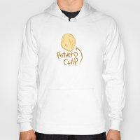 potato Hoodies featuring POTATO CHIP by Josh LaFayette