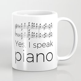 I speak piano Coffee Mug