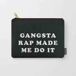 Gangsta Rap Carry-All Pouch