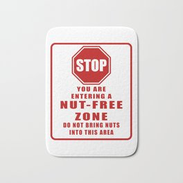 STOP: You Are Entering A Nut Free Zone Allergy Alert Graphic print Bath Mat