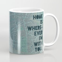 Home is with You Coffee Mug