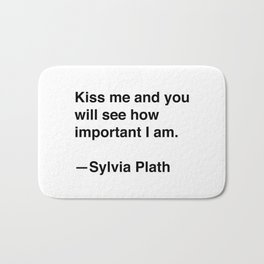 Sylvia Plath on Kissing Bath Mat