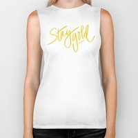 stay gold Biker Tanks featuring Stay Gold by Chelsea Herrick