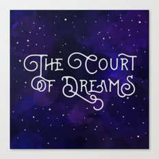 The Court of Dreams - A Court of Mist and Fury by Sarah J. Maas Canvas Print
