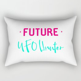 Future UFO Hunter Fun Alien Space Quote Rectangular Pillow