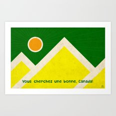 Looking good, Canada! Art Print