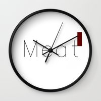 meat Wall Clocks featuring Meat by summerdesigned