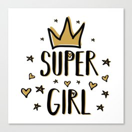 Super girl - funny humor phrases typography illustration Canvas Print