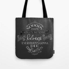 Nobody Exists On Purpose - MortySmith Tote Bag