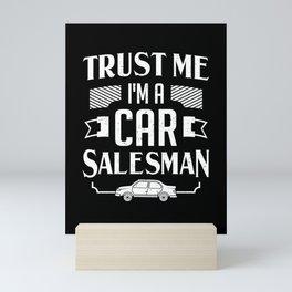 Car Salesman Auto Selling Work Salesperson Gift Mini Art Print
