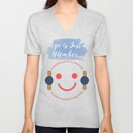 Age is Merely a Number Unisex V-Neck