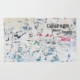 courage, dear heart Rug