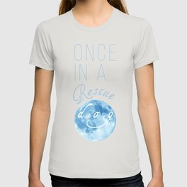 Once In A...Rescue Dog T-shirt