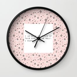I am sick of this particular self - V. Woolf Collection Wall Clock