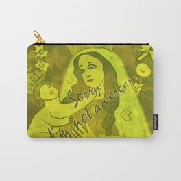 Sorry, I'm not a Virgen Carry-All Pouch