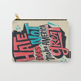Hate Does Not Make America Great Carry-All Pouch