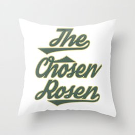 "Great Tee typography design saying ""Chosen"" and showing your the chosen one! Picked The chosen rosen Throw Pillow"