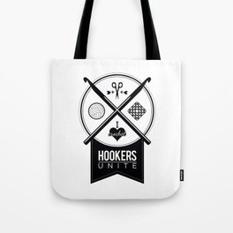 Hookers Unite Tote Bag