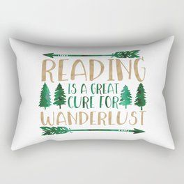 Reading is a Great Cure for Wanderlust (Green/Brown) Rectangular Pillow