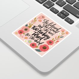 Pretty Swe*ry: She Believed She Could... Sticker