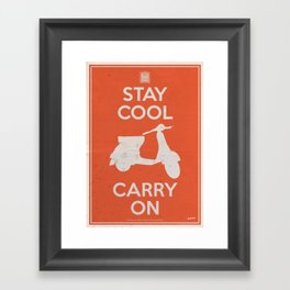 Stay Cool. Carry On. Red Framed Art Print