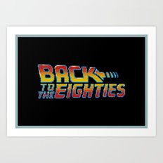 Back To The Eighties Art Print