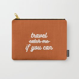 travel if you can Carry-All Pouch