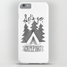 Let's Go Camping  Slim Case iPhone 6 Plus