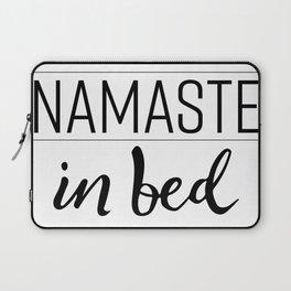 Namaste in Bed Laptop Sleeve