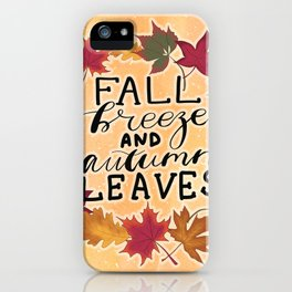 Fall Breeze And Autumn Leaves iPhone Case