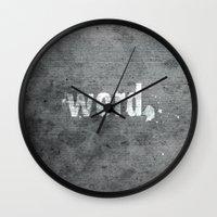 word Wall Clocks featuring word. by Adam Kotel