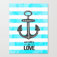 Anchored // Love Canvas Print