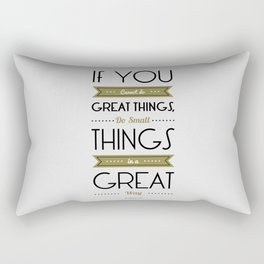 Lab No. 4 - Do Small things in a great way Napoleon Hill Motivational Quotes Poster Rectangular Pillow