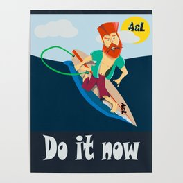 Do it now Poster