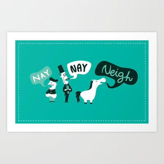 The Naysayers Art Print