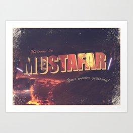 Welcome to Mustafar Art Print