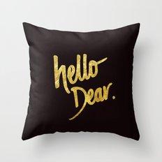 Hello Dear Handwritten Type Throw Pillow