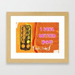 I feel better now Framed Art Print
